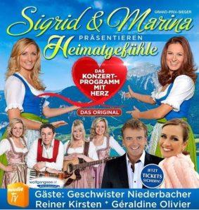 """2018 Sigrid & Marina präsentieren """"Heimatgefühle – Das Konzertprogramm mit Herz – Die Tournee 2018"""""""