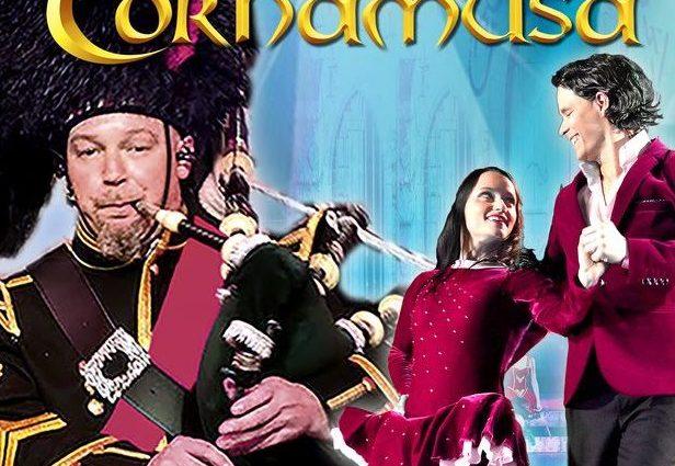 Ausschnitt Banner CORNAMUSA - World of Pipe Rock and Irish Dance -Part IV- Das schottisch-irische Showerlebnis der Spitzenklasse