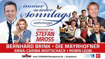 """Banner zur Erfolgstournee """"immer wieder Sonntags"""" unterwegs mit Stefan Mross, Bernhard Brink, Die Mayrhofner, Anna-Carina Woitschack & Robin Leon!"""